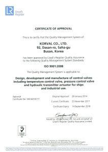 Certification No SEO 6018777; ISO 9001:2008 (LRQA)